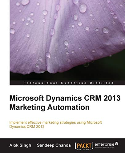 Microsoft Dynamics CRM 2013 Marketing Automation (English Edition)