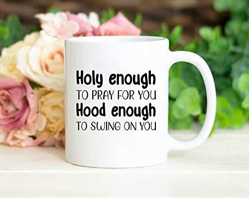 Divertido regalo cristiano santo suficiente para orar por ti capucha suficiente para columpiar en ti taza religiosa regalo religioso cristiano taza T24