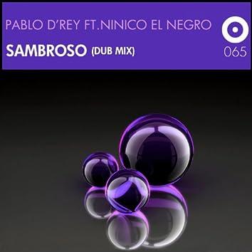 Sambroso (feat. Ninico El Negro) [Dub Mix]