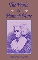 The World of Hannah More