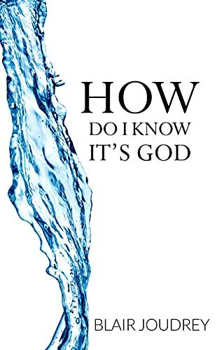 How Do I Know It's God