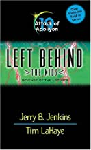 Attack of Apollyon: Revenge of the Locusts 19 (Left Behind: The Kids) by Jerry B. Jenkins (14-Mar-2002) Mass Market Paperback