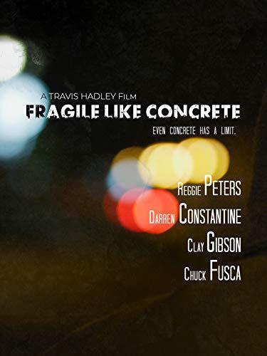 Fragile Like Concrete