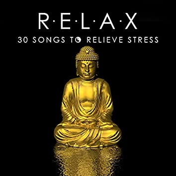 Relax Music - 30 Songs to Relieve Stress