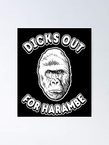 guyfam Dicks Out for Harambe T-Shirt Poster 11.7x16.5 Inch Frame Board Office Decor, Best Gift Dad Mom Grandmother and Your Friends
