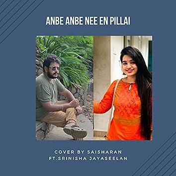 Anbe Anbe Nee En Pillai (feat. Srinisha Jayaseelan) [Cover] (Cover)