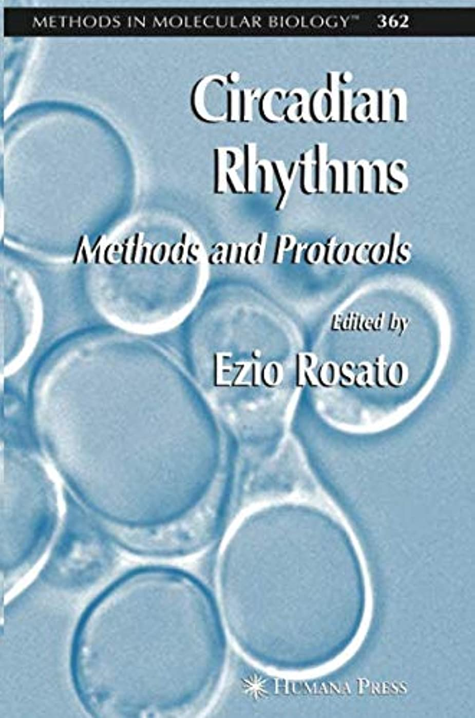 鼻電子レンジ引き金Circadian Rhythms: Methods and Protocols (Methods in Molecular Biology)