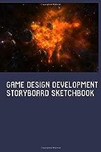 Game Design Development Getting Started Storyboard Sketchbook for Storytelling & Layouts: Blank Story Board Frames Journal
