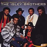 Summer Breeze: The Best Of The Isley Brothers von The Isley Brothers