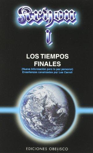 Kryon I - Los tiempos finales (MENSAJEROS DEL UNIVERSO)