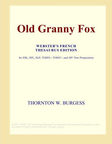Old Granny Fox (Webster's French Thesaurus Edition)
