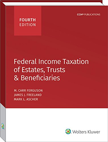 Federal Income Taxation of Estates, Trusts & Beneficiaries (2016)