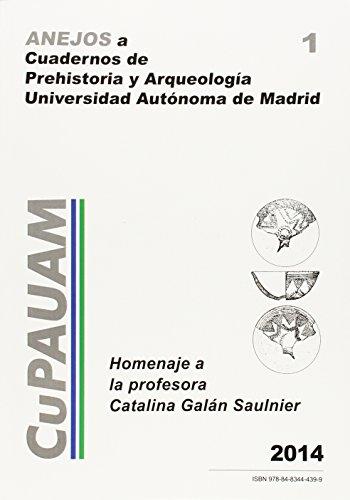 Homenaje a la profesora Catalina Galán Saulnier (Anejos a CuPAUAM, Band 1)