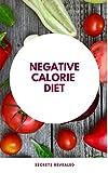 Negative Calorie Diet: Secrets Revealed