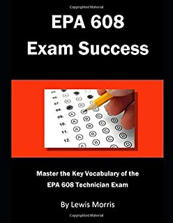 EPA 608 Exam Success: Master the Key Vocabulary of the EPA 608 Technician Exam