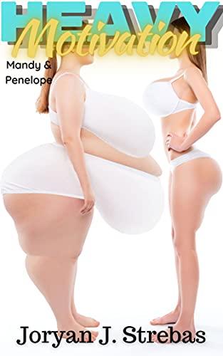 Heavy Motivation: Mandy & Penelope (English Edition)