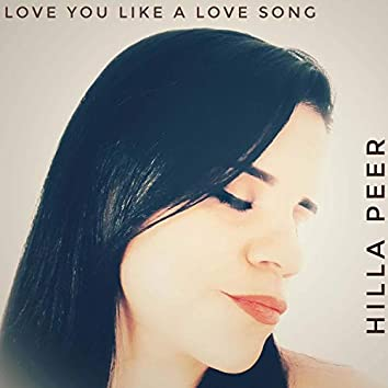 Love You Like a Love Song Baby (Acoustic)