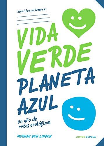 Vida verde Planeta azul (Prácticos)