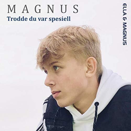 Ella & Magnus & Magnus