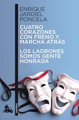 Cuatro corazones con freno y marcha atrás / Los ladrones somos gente honrada (Contemporánea)