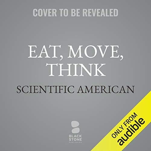 Eat, Move, Think audiobook cover art