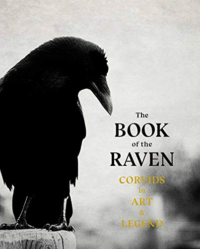 The The Book of the Raven: Corvids in Art and Legend