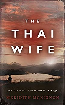 The Thai Wife by [Meridith McKinnon]