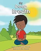 My Deep Breath