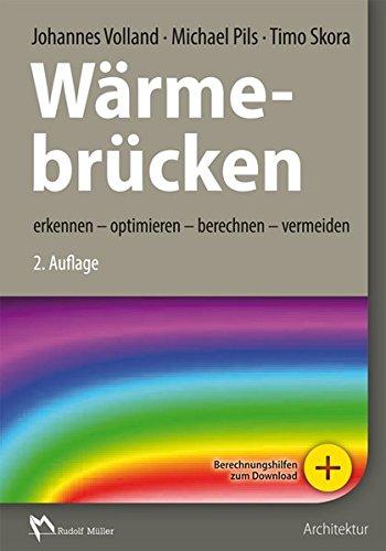 Wärmebrücken: erkennen – optimieren – berechnen – vermeiden