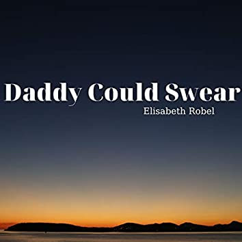 Daddy Could Swear