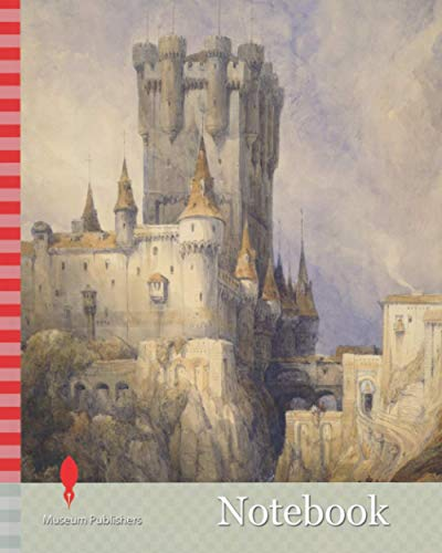 Notebook: Alcazar, Segovia, Spain, 1836 By David Roberts, Landscape, Watercolour, Spain, Topographical...