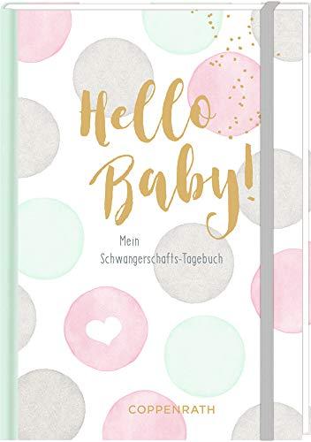Tagebuch - Hello Baby!: Mein Schwangerschaftstagebuch