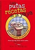 Las Putas Recetas De La Yaya: Ahora que hay tanto cerdo suelto, este es tu libro: 17 (Bridge)