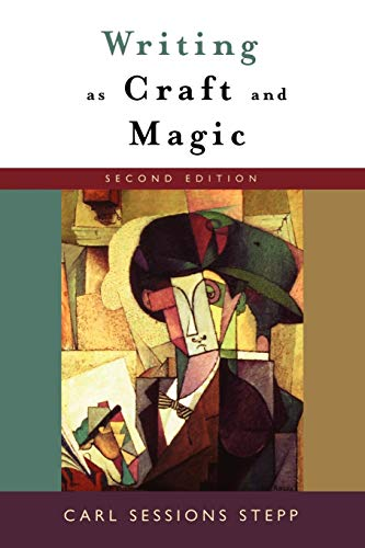 Writing as Craft and Magic, 2nd Edition