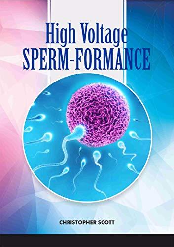 High Voltage Sperm-formance: Understanding The Science of Pregnancy