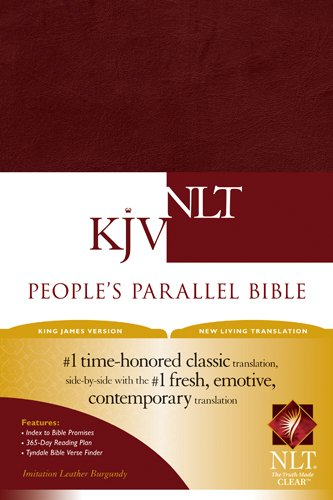 Compare Textbook Prices for People's Parallel Bible KJV/NLT Imitation Leather, Burgundy/maroon 2 Edition ISBN 0031809107171 by Tyndale