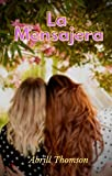 LA MENSAJERA: Una novela de romance lésbico con final feliz