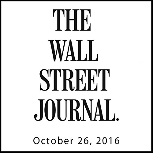 The Morning Read from The Wall Street Journal, October 26, 2016 copertina