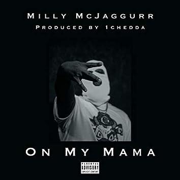 On My Mama