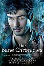 Cassandra Clare: The Bane Chronicles (Paperback); 2015 Edition