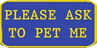 WORKINGSERVICEDOG.COM Please Ask to Pet Me Service Dog Patch for Vest or Harness