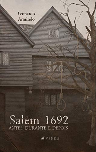 Salem 1692: antes, durante e depois