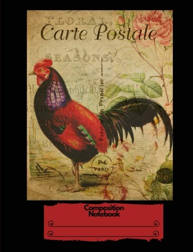"""Composition Notebook: Vintage Retro Rooster Postcard French France Paris: Red and Black College Ruled 140 Pages (70 sheets) (7.44"""" x 9.69"""") Glossy Paperback"""