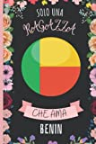 Solo Una Ragazza Che Ama Benin: Diario Del Benin   Quaderno Per Amante Dei Cani   Taccuino Regalo Per Gli Amanti Dei Benin (Italian Edition)