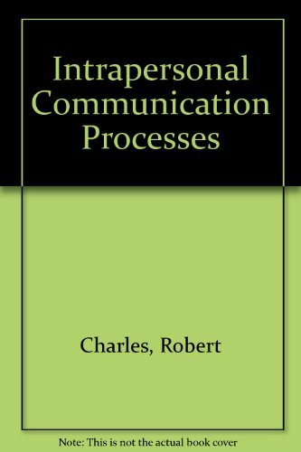 Intrapersonal Communication Processes