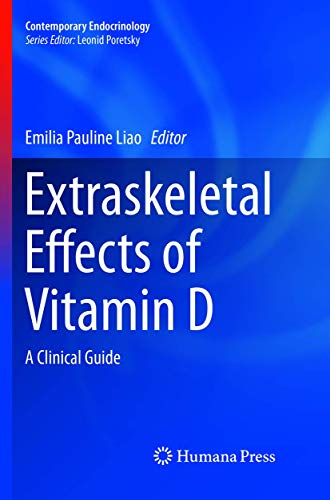 Extraskeletal Effects of Vitamin D: A Clinical Guide (Contemporary Endocrinology)