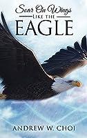 Book 4: Soar on Wings Like the Eagle