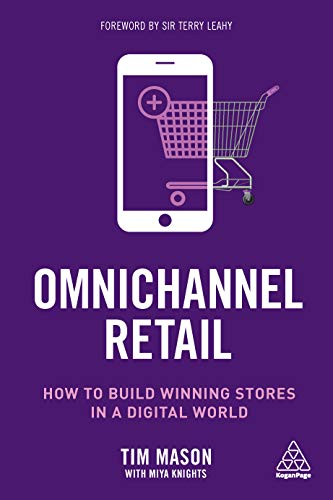 Omnichannel Retail: How to build winning stores in a digital world (English Edition)