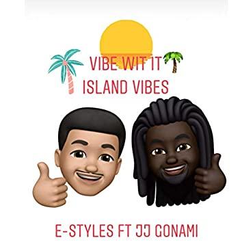Vibe Wit It (Island Vibes)