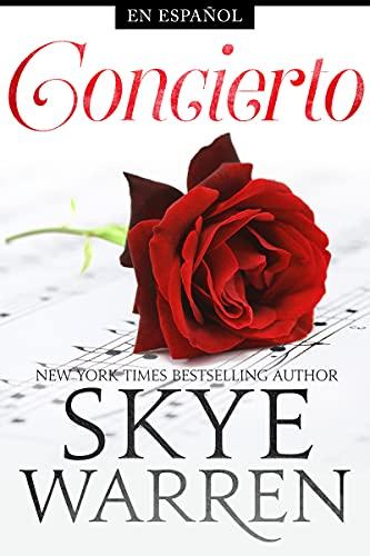 Concierto (Seguridad Norte nº 2) de Skye Warren